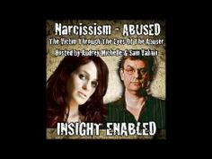Victim Through Abuser's Eyes: Audrey Michelle Talks to Sam Vaknin - YouTube
