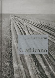 O Africano - J. M G. Le Clézio