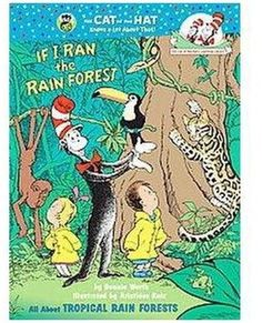 If I Ran the Rain Forest: All About Tropical Rain Forests (Cat in the Hats Learning Library) Bonnie Worth 0375810978 9780375810978 The Cat in the Hat takes Sally and Dick for an umbrella-vator ride through the understory, canopy, – Animal Kingdom Rainforest Preschool, Rainforest Classroom, Rainforest Crafts, Rainforest Habitat, Rainforest Theme, Rainforest Animals, Amazon Rainforest, Preschool Jungle, Jungle Animals