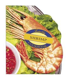 Totally Shrimp Cookbook by Helene Siegel, Click to Start Reading eBook, Cooking shrimp? Don't worry, shrimp cocktail is only the tip of the iceberg when it comes to shrimp-b
