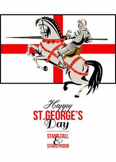 Stand Tall Stand Proud Happy St George Day Retro Poster by patrimonio Happy St George's Day, Sas Special Forces, St George's Cross, County Flags, British Decor, St Georges Day, George Cross, Richard Ii, We Will Rock You