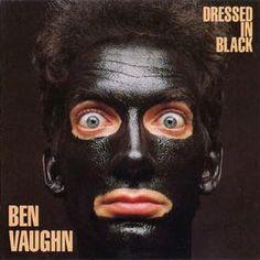 BEN VAUGHN - Dressed in black - Los mejores discos de 1990 http://www.woodyjagger.com/2015/03/los-mejores-discos-de-1990-por-que-no.html