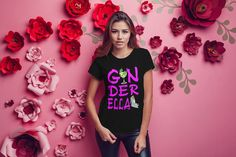 Ginderella t-shirt cool funny t-shirt tee top shirt great gift present idea for girls ladies sexy t-shirt funny t-shirt Sexy Shirts, Shirts For Girls, Mom And Daughter Matching, Christmas Stocking Fillers, Presents For Girls, Funny Slogans, High Quality T Shirts, Shorts, Funny Tshirts