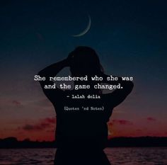 She remembered who she was and the game changed. - lalah delia —via http://ift.tt/2eY7hg4