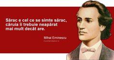 20 citate de Mihai Eminescu. Se aplică cu mare succes și la 165 de ani de la nașterea sa! School Motivation, Good To Know, Spirituality, Life, Inspirational, Tattoo, Blog, Mariana, Home