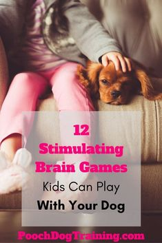 Regular daily exercise is healthy for dogs. They need both physical and mental stimulation to live a healthy and happy life. So why not get the kids involved with some stimulating brain games they can play together. | Pooch Dog Training | PoochDogTraining.com #MasterDogTrainingandSocializing #dogtrainingaggression