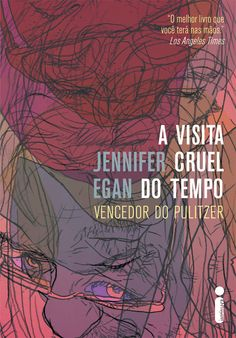 A visita cruel do tempo   Editora Intrínseca