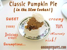 Pumpkin Pie in the Slow Cooker With Crust, Easy Recipe (Grain-free)