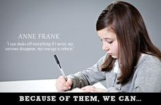 """Grandes mulheres - Anne Frank, vítima do Holocausto - """"Posso sacudir tudo enquanto eu escrevo; minhas tristezas desaparecem e minha coragem renasce"""""""