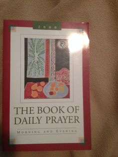 The Book of Daily Prayer '00 (UCC) Daily Prayer, Ministry, The Book, Prayers, Christian, Books, Collection, Livros, Christians