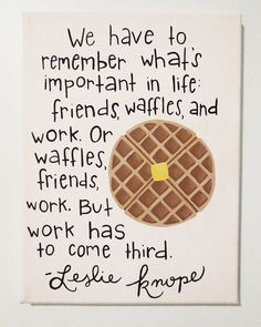 Parks and Recreation Quote Canvas, Leslie Knope Waffle Quote, Custom Canvas Painting