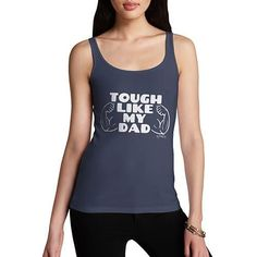 Tough Like My Dad Women's Tank Top