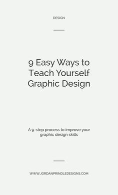 9 Easy Ways To Teach Yourself Graphic Design # graphic design tutorials 9 Easy Ways To Teach Yourself Graphic Design — Jordan Prindle Designs Graphic Design Layouts, Web Design, Graphic Design Projects, Graphic Design Posters, Graphic Design Typography, Graphic Design Illustration, Graphic Design Inspiration, Branding Design, Packaging Design