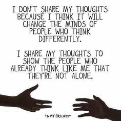 Yes!! This is so true! I don't speak of depression to convince others...I do it to educate and partner with others who are going through the same thing!! People with depression don't need pity, they need acceptance and encouragement.