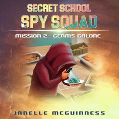 Mission Germs Galore: Secret School Spy Squad - a fun rhyming spy mystery book for year olds by [McGuinness, Janelle] Spy Books For Kids, How To Teach Kids, Best Savings, Children's Picture Books, Mystery Books, Teaching Kids, Squad, Cool Pictures, The Secret