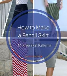 How to Make a Pencil Skirt: 11 Free Skirt Patterns