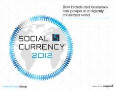 Vivaldi Partners Social Currency 2012 Brand by ejoachimsthaler via slideshare