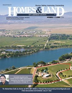 View the latest issue online of Homes & Land of Larimer County #homesandlandmagazine #realestate #homesforsale
