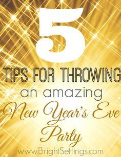 5 Tips for Throwing a New Years Eve Party—New Year's Eve is just around the corner. You're sure to have a successful start to the new year with these five tips and some planning. New Years Eve Menu, New Years Eve 2015, New Years Party, New Years Eve Party Ideas For Adults, New Year's Eve Party Themes, New Years Eve Decorations, New Year's Eve Celebrations, New Year Celebration, Nye Party