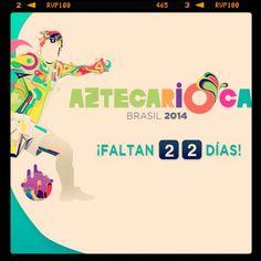Ya estamos a 22 días del Mundial de Brasil 2014. Hazte futbolero, hazte brasileño, hazte Aztecarioca.