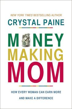 Review of Money Making Mom book from Crystal Paine