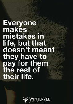 But some people will want to make you pay forever.