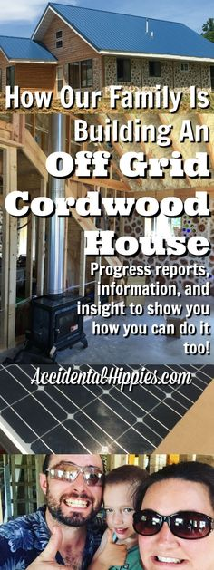 Everything we've learned about building an off-grid home out of cordwood masonry. Get the info you need to learn how you can do it too!