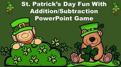 This St. Patrick's Day themed PowerPoint game reviews basic addition and subtraction facts to twenty. It includes 20 practice problems, 5 word problems, and a quick review of basic facts.