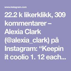 "22.2 k likerklikk, 309 kommentarer – Alexia Clark (@alexia_clark) på Instagram: ""Keepin it coolio 1. 12 each side 2. 60seconds 3. 12 each side 4. 60seconds 3-5 rounds Check…"""