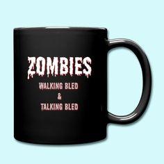 Terrasius   Zombie walking and talking bled - Tasse einfarbig