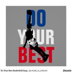 Do Your Best Basketball Inspirational