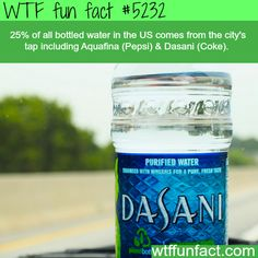 Bottled water - WTF fun facts