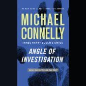 LAPD Detective Harry Bosch tackles three tough cases that span a legendary career in this never-before-collected trio of stories.