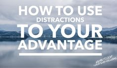 Not all distractions are created equal. Learn why: http://ift.tt/1W65zar #UnbreakableBML
