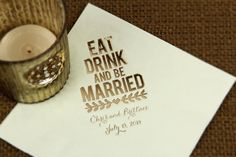 Eat, Drink, and be Married mint custom cocktail napkin. Click here to start designing your own! http://www.foryourparty.com/products/editor/8339