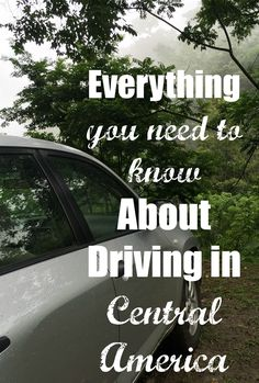 If you are planning a trip to Central America as a family, I strongly suggest renting a car. Having a car gives your family comfort, flexibility and security you wouldn't otherwise have.  Here's what you need to know about driving in Panama, Costa Rica or Nicaragua.