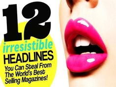 12 Irresistible Headlines From The World's Best Selling Magazines! http://www.authorstream.com/Presentation/NadineHanafi-2010744-12-irresistible-headlines-world-best-selling-magazines/ #Content