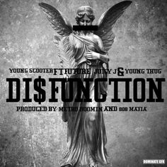 Young Scooter - Disfunction feat. Future, Juicy J & Young Thug | Tha Fly Nation