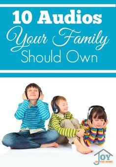 10 Audios Your Family Should Own | www.joyinthehome.com