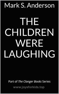 The Children Were Laughing: Part of The Clanger Books Series  BUY NOW        In the grips nuclear winter, the Earth's inhabitants are forced into underground bunkers to survive. As the war continues on the surfa ..