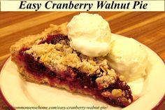 """Easy Cranberry Walnut Pie- Cranberries and walnuts team up with a """"secret"""" ingredient that will win over even non-cranberry lovers"""
