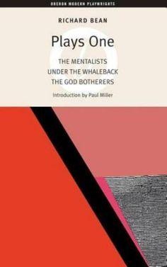 Læs om Plays One - The Mentalists Under the Whaleback the God Botherers. Udgivet af Oberon Books Ltd. Bogens ISBN er 9781840025699, køb den her