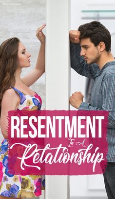 what causes resentment in relationships