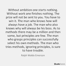 Image result for without ambition one starts nothing