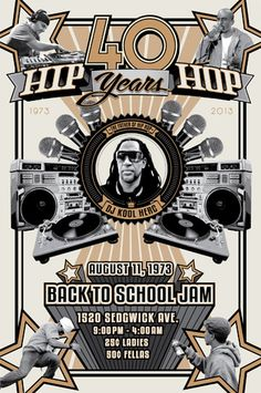 Kool Herc, Hip-Hop 40th Anniversary poster