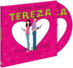 Ladislav Špaček: Tereza – Etiketa pro dívky (recenzia audioknihy)