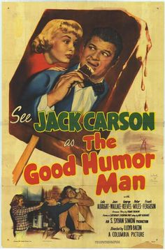 The Good Humor Man (1950) Stars: Jack Carson, Lola Albright, Jean Wallace, George Reeves  ~  Director: Lloyd Bacon