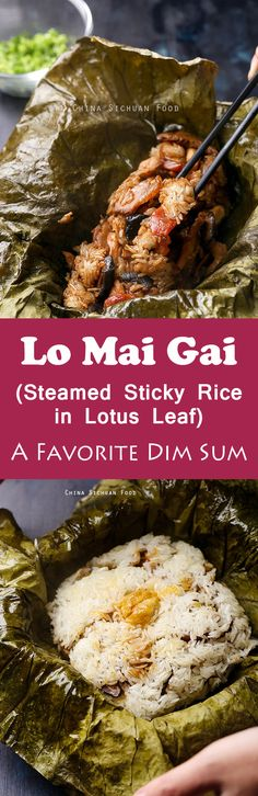 Lo Mai Gai (Steamed Sticky Rice in Lotus Leaf) ,one of the most classic and popular dish in dim sum halls, is easy to make at home   ChinaSichuanFood.com