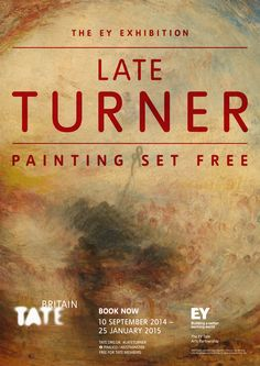 Buy the Tate Britain exhibition poster from just Different size and framing options. Every purchase supports Tate. Turner Artworks, Art Exhibition Posters, Museum Exhibition, Art Posters, Turner Painting, Artwork Lighting, Tate Britain, Photography Exhibition, Architecture Tattoo