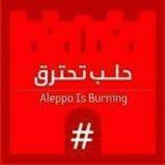 Aleppo Is Burning